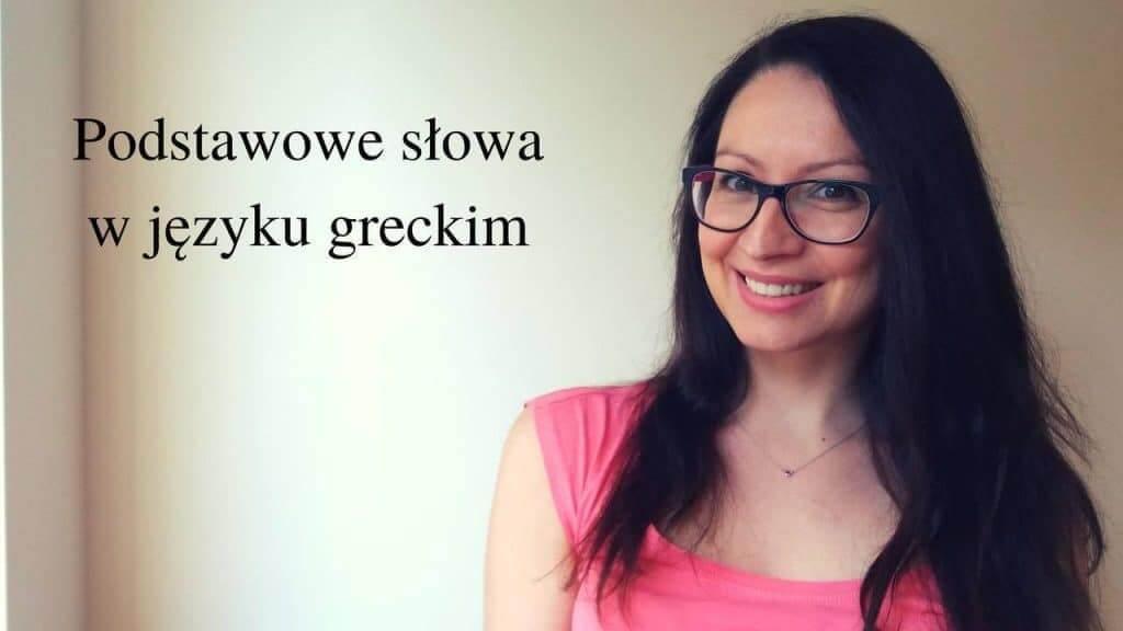 podstawowe slowa w jezyku greckim