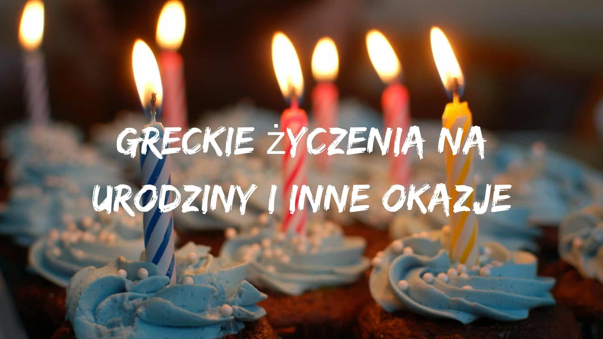 greckie życzenia na urodziny