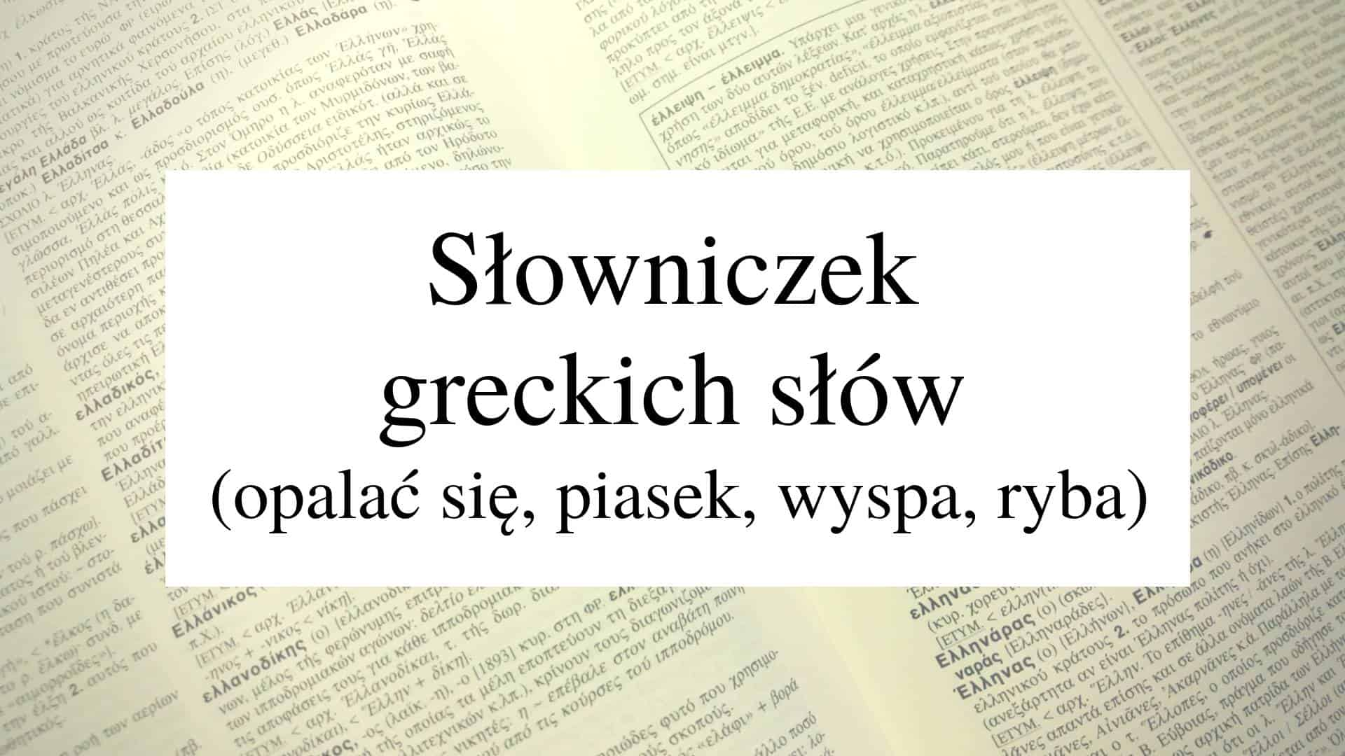 slowniczek greckich slow