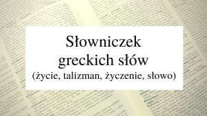 słowniczek greckich słów